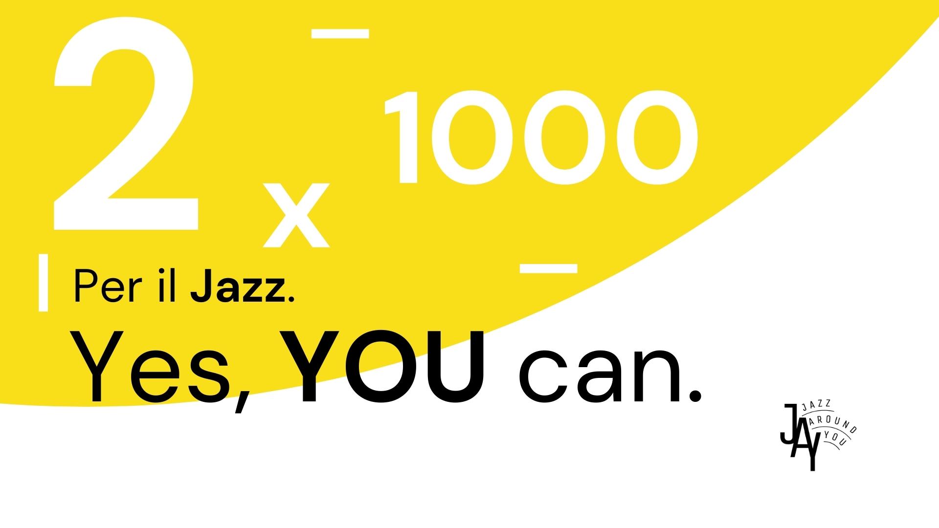 2x1000-jazz-around-you